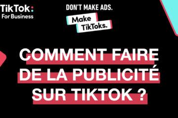 Faire de la Publicité sur TikTok